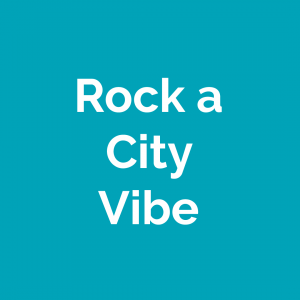 "teal square with the words ""rock a city vibe"""