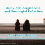 Mercy, Self-Forgiveness, and Meaningful Reflection