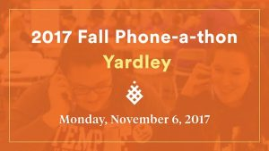 2017 fall phone a thon yardley