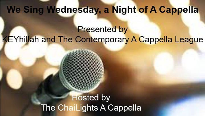 We sing wednesday,a night of a cappella