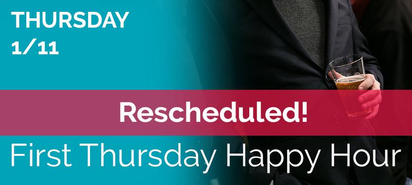 FirstThursdayHappyHour_MC_Rescheduled