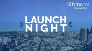 Launch night