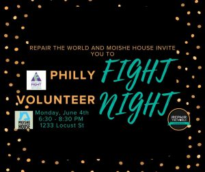 Volunteer for Philly Fight Night with Moishe House Philly & Repair The World Philadelphia