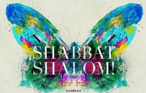 Shabbat Shalom written over a water color butterfly