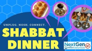 "Shabbat dinner graphic with challah, wine, and candles and the text ""Unplug. Nosh. Connect."""