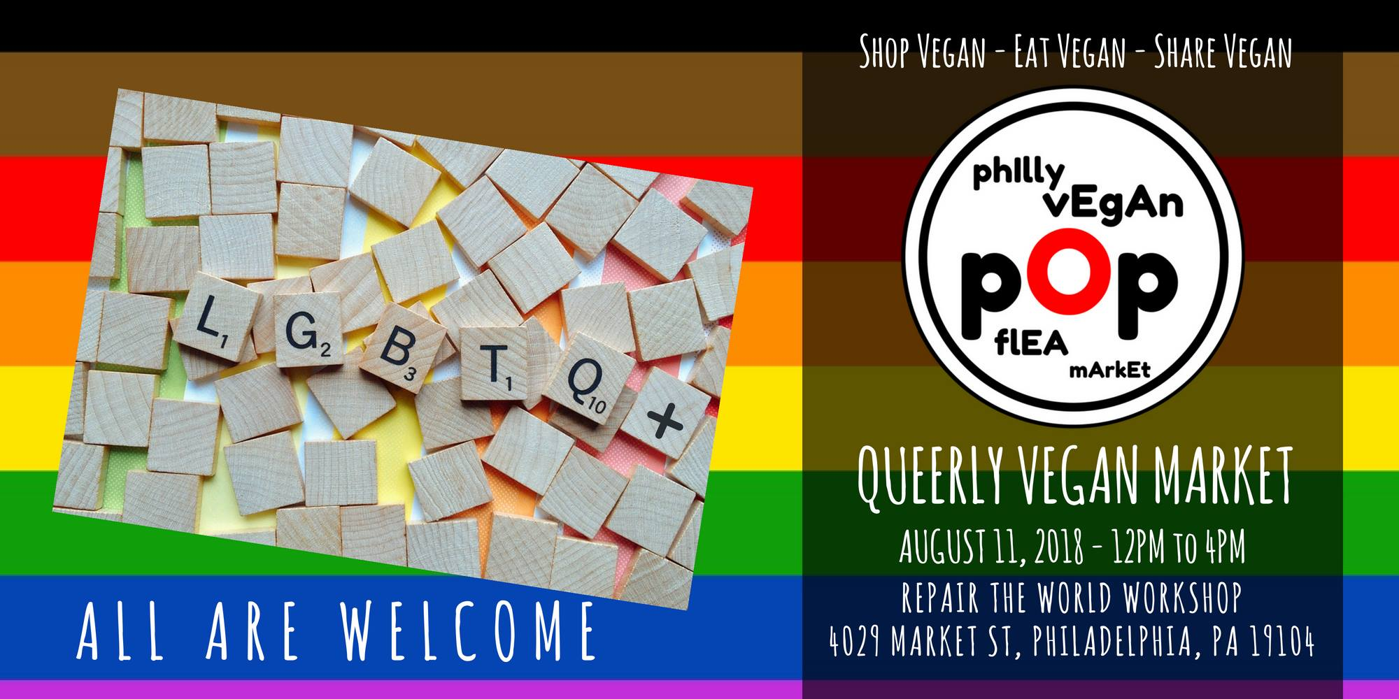 "Philly vegan pop-up flea marketing flyer shoes a rainbow with the Scrabble letters ""LGBTQ+"""