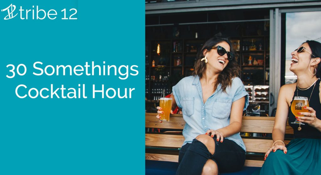 30 Somethings Cocktail Hour