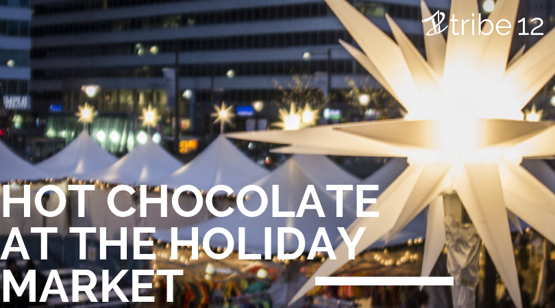 Hot Chocolate at the Holiday Market