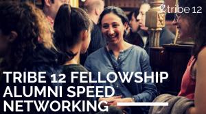 Tribe 12 Fellowship Alumni Speed Networking