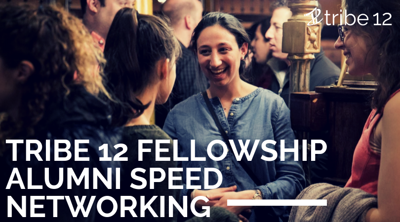 Tribe 12 Fellowship Alumni Speed Networking