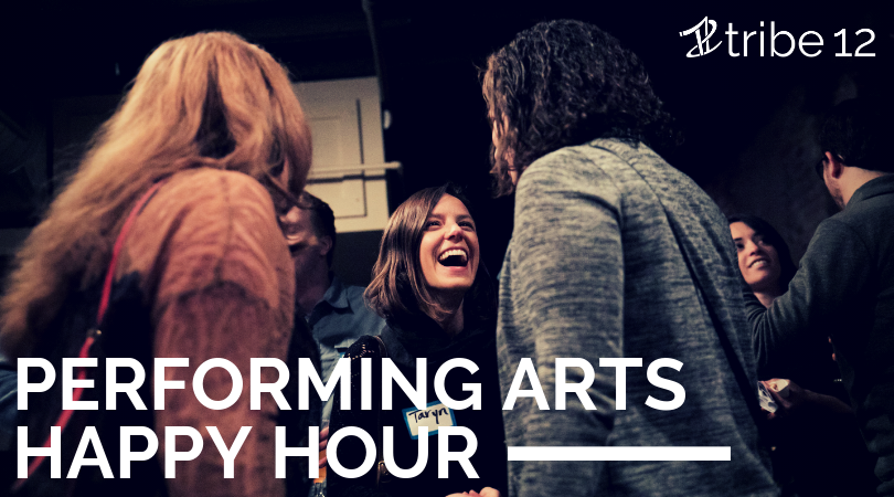 Performing Arts Happy Hour