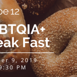Tribe 12 LGBTQIA+: Break Fast