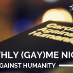 Hanukkah (Gay)me Night: Cards Against Humanity