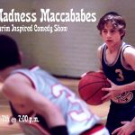 March Madness Maccababes: A Purim-Inspired Comedy Show