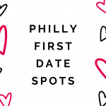 5 Best Philly First Dates