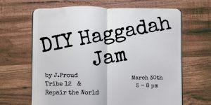 DIY Haggadah Jam title