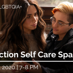 Post-Election LGBTQIA+ Self Care Space