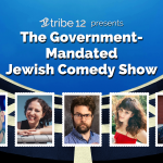 The Government-Mandated Jewish Comedy Show
